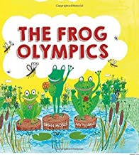 The Frog Olympics by Brian Moses (2015-10-22)