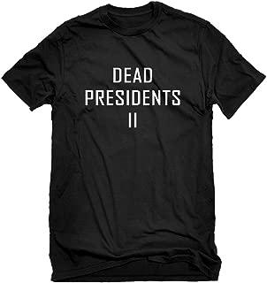 dead presidents ii shirt