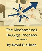 The Mechanical Design Process PDF