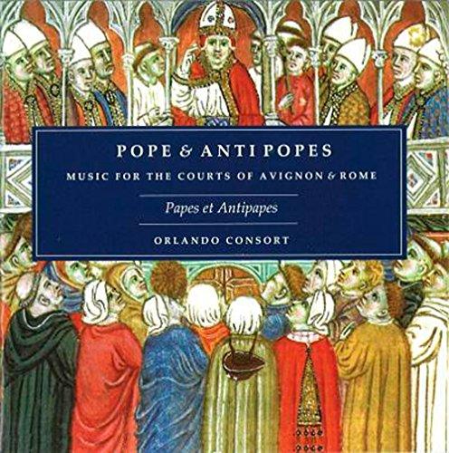 Papes et Antipapes, Musique À la Cour D'Avignon et de Rome