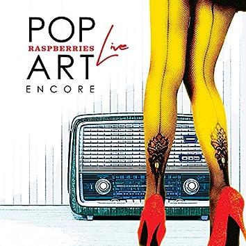 Pop Art Live: Encore