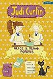Alice & Megan Forever (Alice and Megan Book 6)