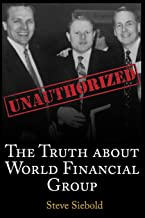 The Truth About World Financial Group: Unauthorized