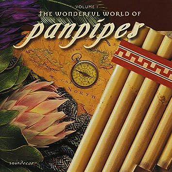 The Wonderful World of Panpipes, Vol. I