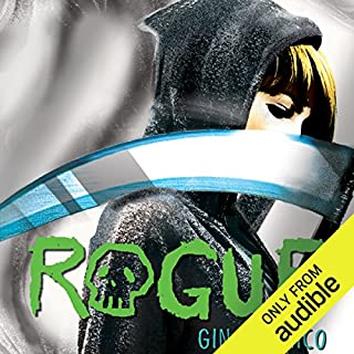 Rogue                   By:                                                                                                                                 Gina Damico                               Narrated by:                                                                                                                                 Jessica Almasy                      Length: 9 hrs and 10 mins     756 ratings     Overall 4.3