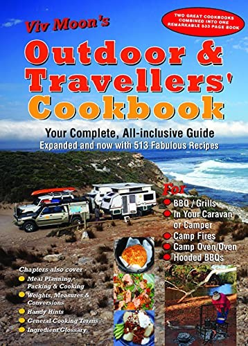 Viv Moon's OUTDOOR & TRAVELLERS' COOKBOOK: Your complete, all-inclusive guide expanded and...
