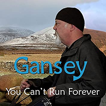 You Can't Run Forever