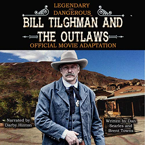 Bill Tilghman and the Outlaws: A Wild West Action Adventure audiobook cover art