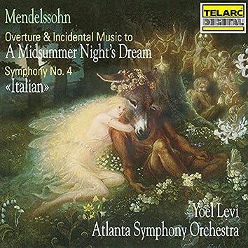 "Mendelssohn: Music To A Midsummer Night's Dream & Symphony No. 4 in A Major, Op. 90, MWV N 16 ""Italian"""
