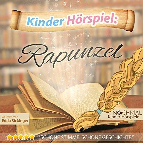 Kinder-Hörspiel: Rapunzel
