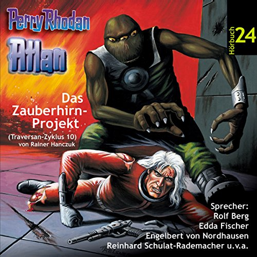 Atlan - Das Zauberhirn-Projekt (Perry Rhodan Hörspiel 24, Traversan-Zyklus 10) Titelbild