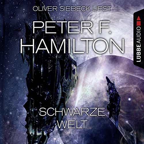 Schwarze Welt     Das dunkle Universum 2              By:                                                                                                                                 Peter F. Hamilton                               Narrated by:                                                                                                                                 Oliver Siebeck                      Length: 13 hrs and 11 mins     2 ratings     Overall 5.0