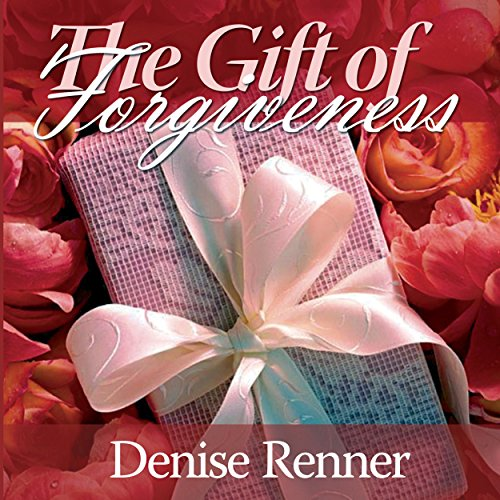 The Gift of Forgiveness audiobook cover art