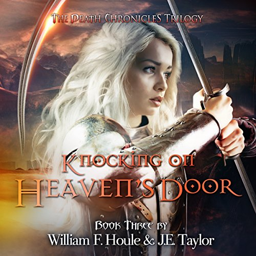 Knocking on Heaven's Door     The Death Chronicles, Book 3              By:                                                                                                                                 William F. Houle,                                                                                        J.E. Taylor                               Narrated by:                                                                                                                                 Laura E. Richcreek                      Length: 1 hr and 46 mins     Not rated yet     Overall 0.0
