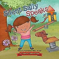 Silent Sally Speaks: A Teach to Speech Book