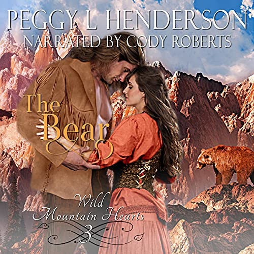 The Bear Audiobook By Peggy L Henderson cover art