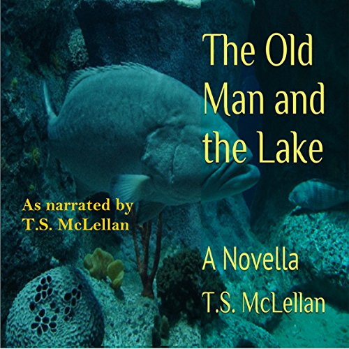 The Old Man and the Lake: A Novella audiobook cover art