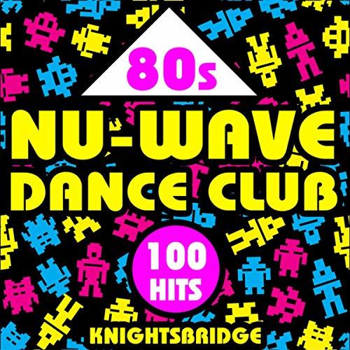 80s Nu-Wave Dance Club-100 Hits