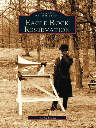 Eagle Rock Reservation (Images of America) (English Edition)