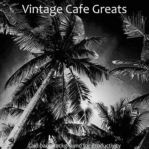 Vintage Cafe Greats