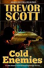 Cold Enemies (A Jake Adams International Espionage Thriller Series Book 19)
