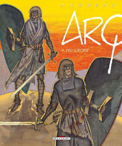 Arq T09 : Feu croisé