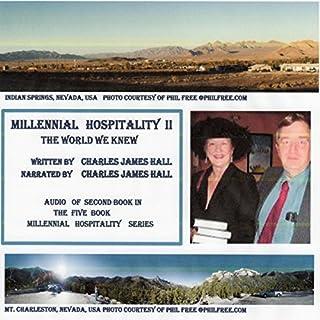 Millennial Hospitality II: The World We Knew                   De :                                                                                                                                 Charles Hall                               Lu par :                                                                                                                                 Charles James Hall                      Durée : 10 h et 57 min     Pas de notations     Global 0,0