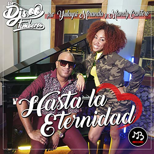 Hasta la Eternidad - Los DJs Timberos