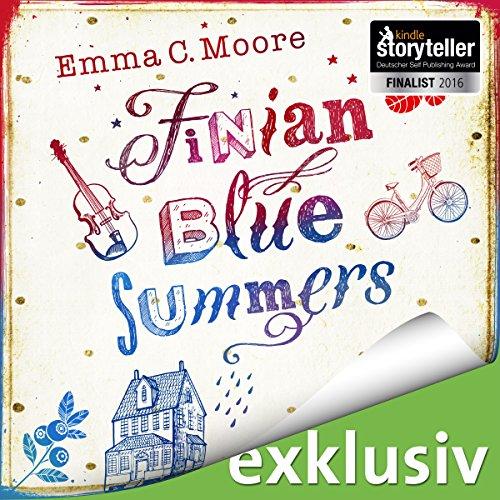 Finian Blue Summers oder: Was wir sagen, wenn wir schweigen Titelbild
