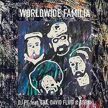 Worldwide Familia (feat. Esa AKA El Presidente, David Fluit & Corbi)