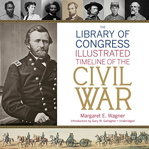The Library of Congress Timeline of the Civil War audiobook cover art