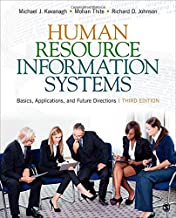 Human Resource Information Systems: Basics, Applications, and Future Directions 3ed