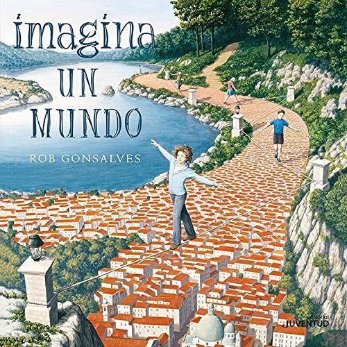 Imagina un mundo (Álbumes Ilustrados)