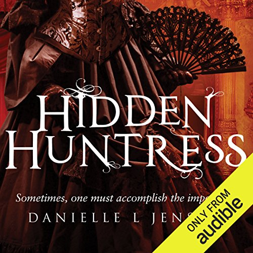 Hidden Huntress                   By:                                                                                                                                 Danielle L. Jensen                               Narrated by:                                                                                                                                 Erin Moon,                                                                                        Eric Michael Summerer                      Length: 16 hrs and 13 mins     38 ratings     Overall 4.6