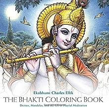 The Bhakti Coloring Book: Deities, Mandalas, and the Art of ...