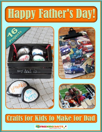 Happy Father's Day! Crafts for Kids to Make for Dad by [Prime Publishing]
