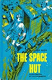 The Space Hut, Weekly Reader Book Club Edition