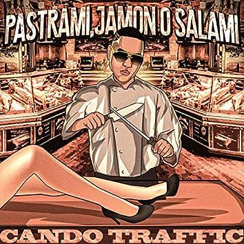 Pastrami, Jamon O Salami