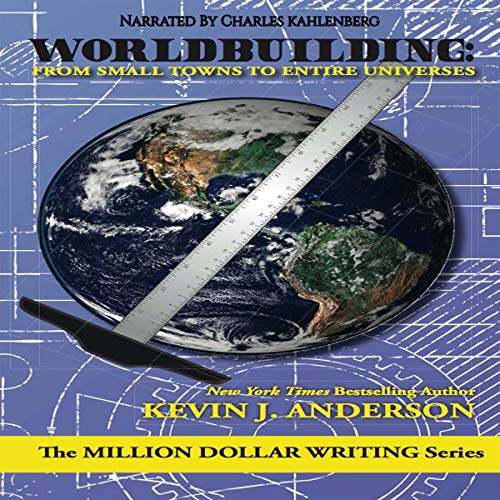 Worldbuilding: From Small Towns to Entire Universes audiobook cover art