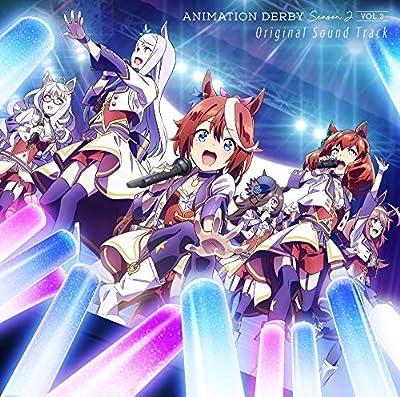 TVアニメ『ウマ娘 プリティーダービー Season 2』ANIMATION DERBY Season2 vol.3 Original Sound Track