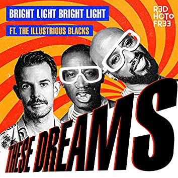 These Dreams (Red Hot Extended Mix)