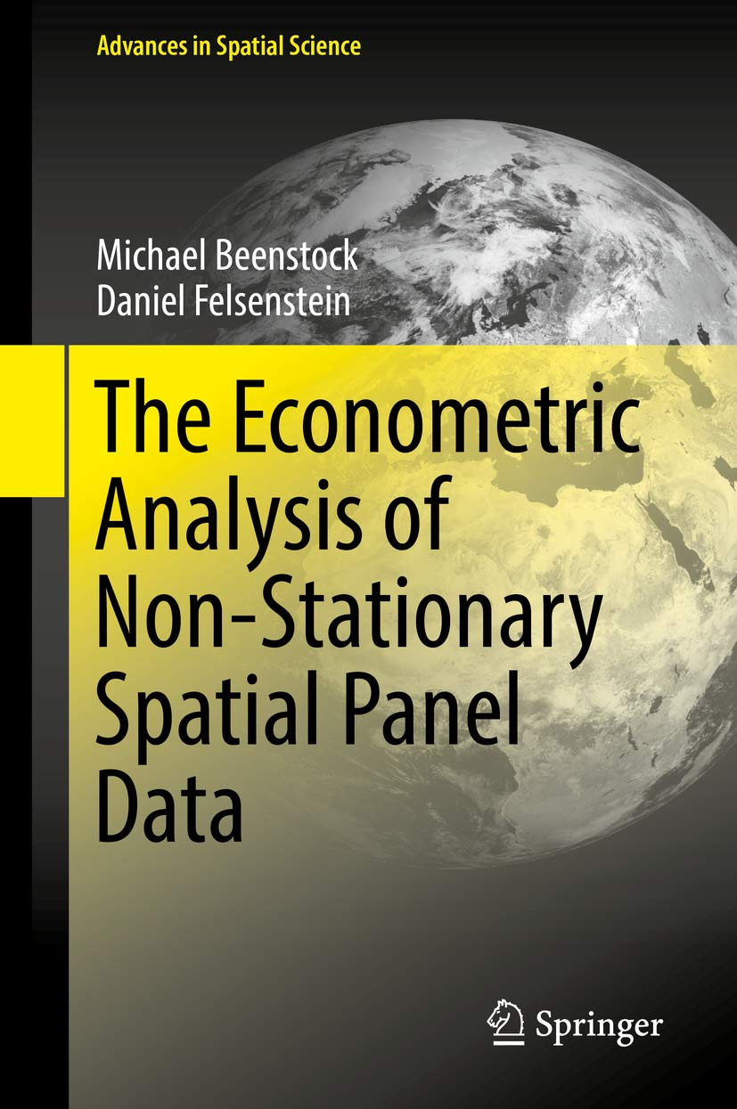 The Econometric Analysis of Non-Stationary Spatial Panel Data (Advances in Spatial Science)
