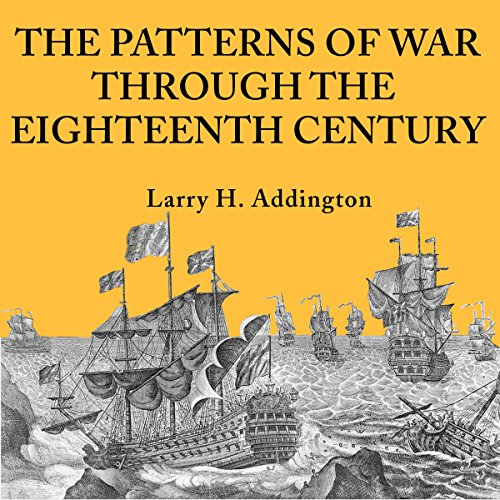 The Patterns of War Through the Eighteenth Century audiobook cover art