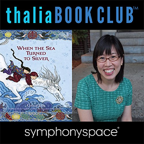 Thalia Kids' Book Club: Grace Lin - When the Sea Turned to Silver audiobook cover art