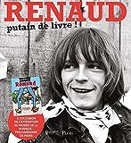 Renaud : putain de livre !