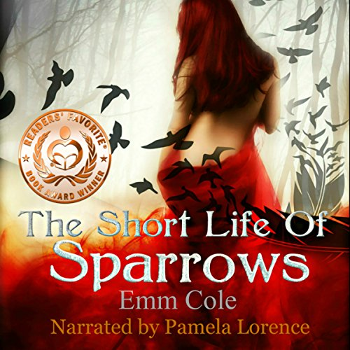 The Short Life of Sparrows audiobook cover art