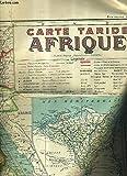 UNE CARTE TARIDE EN COULEUR DE L'AFRIQUE D'ENVIRON 65 x 100 cm RECTO VERSO - CARTE TARIDE N°150 BIS AFRIQUE MOITIE NORD ET MOITIE SUD EN IMPRESSION RECTO VERSO.