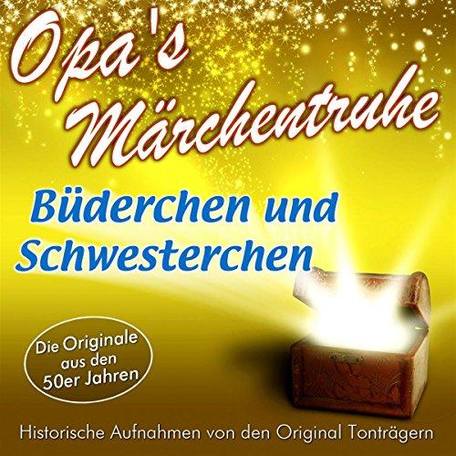 Brüderchen und Schwesterchen (Opa's Märchentruhe) audiobook cover art