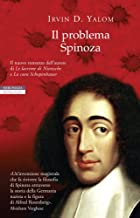 Il problema Spinoza (I narratori delle tavole) (Italian Edition)