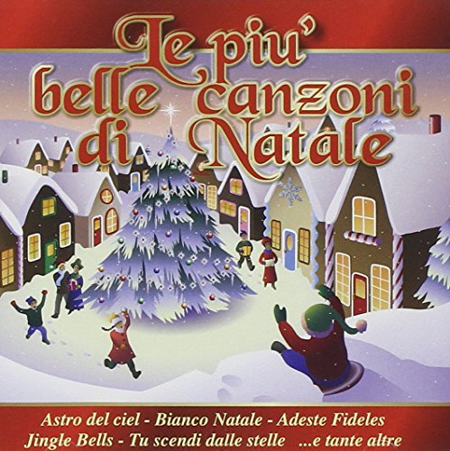 Le Piu Belle Canzoni Natale